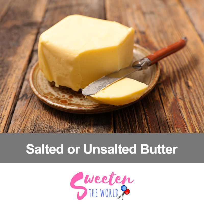 When You Should Use Salted or Unsalted Butter