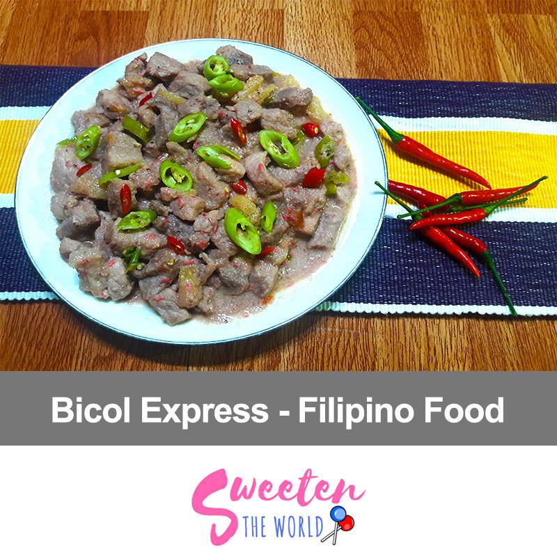 Beautiful Bicol Express Recipe – Filipino Food - SweetenTheWorld
